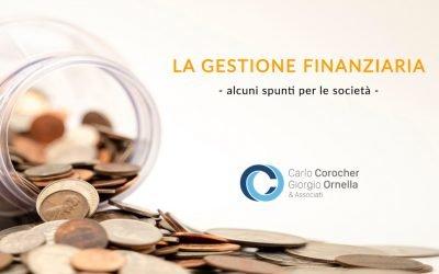 La gestione finanziaria della società: in sintesi.